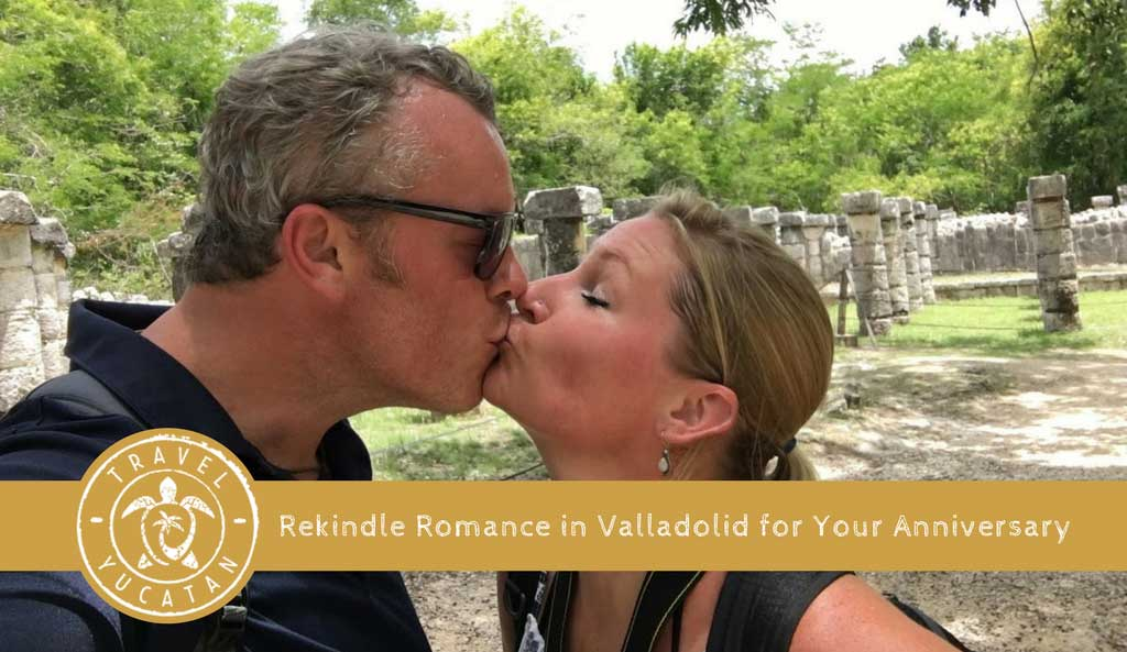Anniversary Weekend in Valladolid Mexico