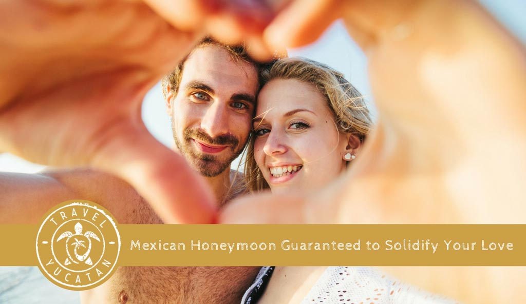 Mexico Honeymoon Itineraries